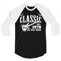Classic Since 1978 3/4 Sleeve Shirt   Artistshot