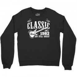 Classic Since 1982 Crewneck Sweatshirt | Artistshot