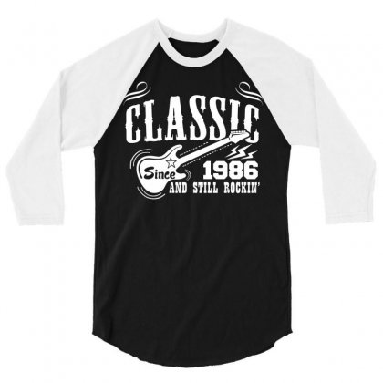Classic Since 1986 3/4 Sleeve Shirt Designed By Tshiart
