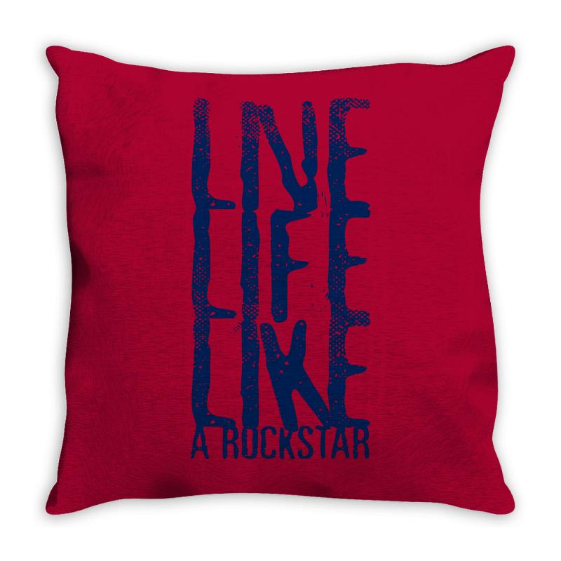 Live Life Like A Rockstar Throw Pillow