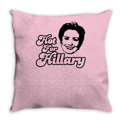 Hot For Hillary Throw Pillow Designed By Specstore