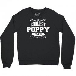 Coolest Poppy Ever Crewneck Sweatshirt | Artistshot