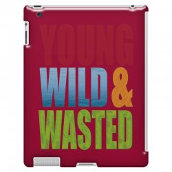 young wild wasted iPad 3 and 4 Case | Artistshot