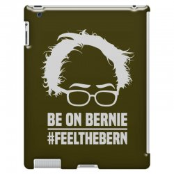 Be On Bernie iPad 3 and 4 Case | Artistshot