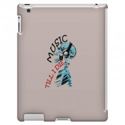 music till i die iPad 3 and 4 Case | Artistshot