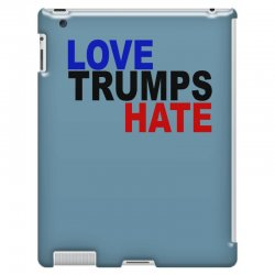 love trumps hate vote for hillary iPad 3 and 4 Case | Artistshot