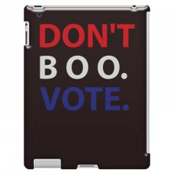 Dont Boo. Vote. iPad 3 and 4 Case | Artistshot
