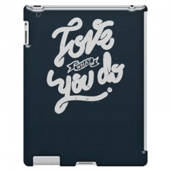 love what you do iPad 3 and 4 Case | Artistshot