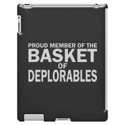 PROUD MEMBER OF THE BASKET OF DEPLORABLES iPad 3 and 4 Case | Artistshot