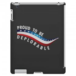 Proud To Be Deplorable iPad 3 and 4 Case   Artistshot