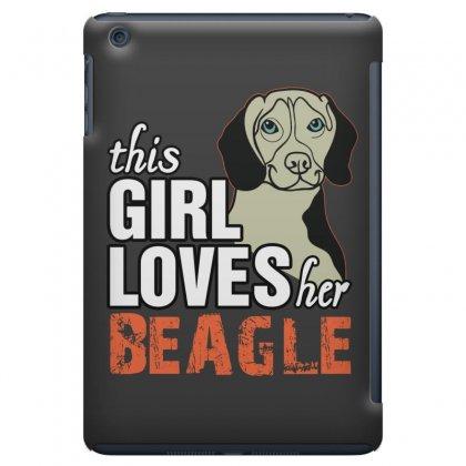 This Girl Loves Her Beagle Ipad Mini Case Designed By Killakam