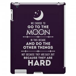 We Choose to Go to The Moon iPad 3 and 4 Case | Artistshot