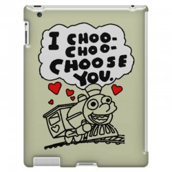 i choo choo choose you iPad 3 and 4 Case | Artistshot