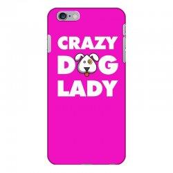 Crazy Dog Lady iPhone 6 Plus/6s Plus Case | Artistshot