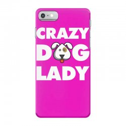 Crazy Dog Lady iPhone 7 Case | Artistshot