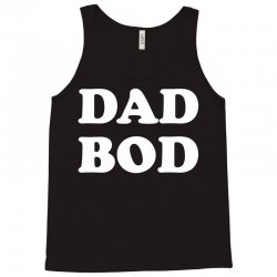 Dad Bod Tank Top | Artistshot