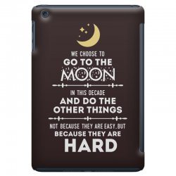 We Choose to Go to The Moon iPad Mini Case | Artistshot