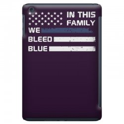 in this family we bleed blue funny iPad Mini Case | Artistshot