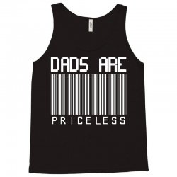 Dads are Priceless Tank Top | Artistshot