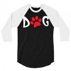Dog 3/4 Sleeve Shirt | Artistshot