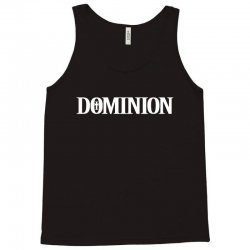 Dominion Tank Top | Artistshot