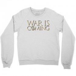 Dominion War is Coming Crewneck Sweatshirt | Artistshot