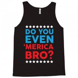 Do You Even 'Merica Bro Tank Top   Artistshot
