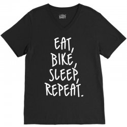 Eat Sleep Bike Repeat V-Neck Tee | Artistshot