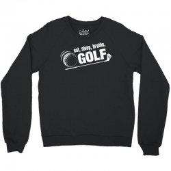 Eat Sleep Breath Golf Crewneck Sweatshirt   Artistshot