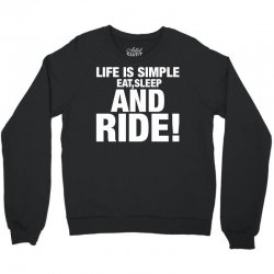 Eat Sleep Ride Crewneck Sweatshirt | Artistshot