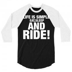 Eat Sleep Ride 3/4 Sleeve Shirt | Artistshot