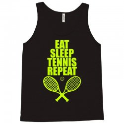 Eat Sleep Tennis Repeat Tank Top | Artistshot