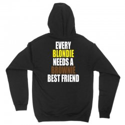 Every Blondie Girl Needs A Brownie Best Friend Unisex Hoodie | Artistshot