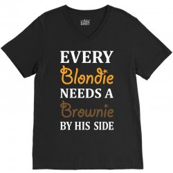 Every Blondie Needs A Brownie By His Side V-Neck Tee | Artistshot