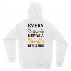 Every Brownie Needs A Blondie By His Side Unisex Hoodie | Artistshot