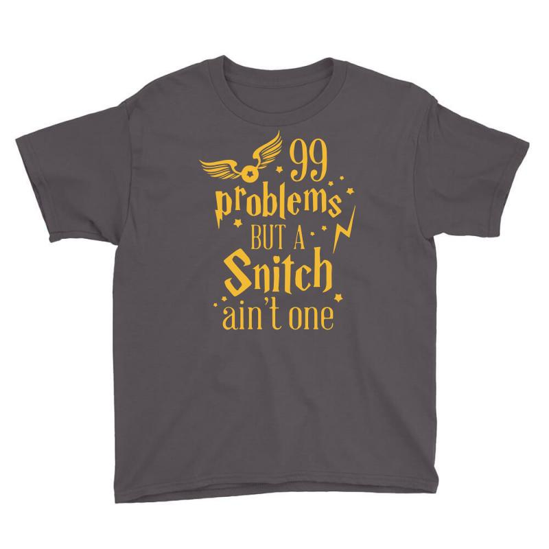 99 Problems But A Snitch Ain't One Youth Tee | Artistshot