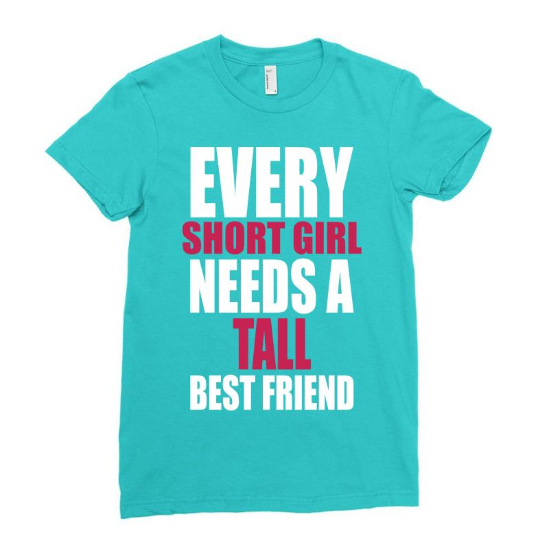 f0af4d03c74be4 Custom (short Girl - Tall Girl) Bff Ladies Fitted T-shirt By Tshiart ...