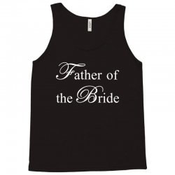 Father of The Bride Tank Top | Artistshot