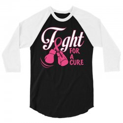Fight For A Cure 3/4 Sleeve Shirt | Artistshot