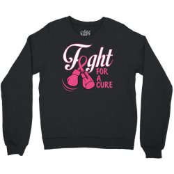 Fight For A Cure Crewneck Sweatshirt | Artistshot