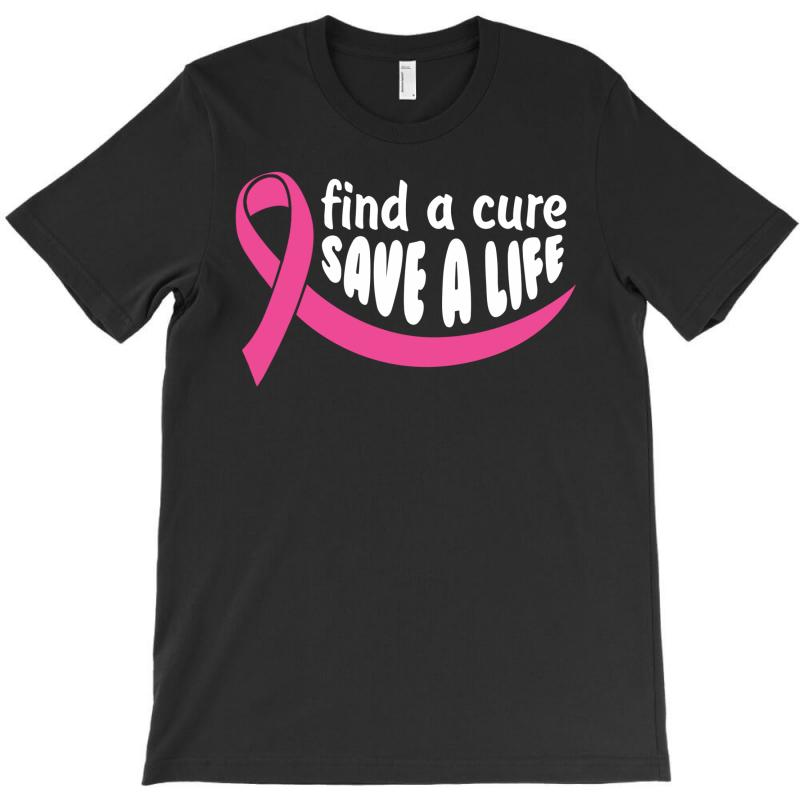 Find A Cure Save A Life T-shirt   Artistshot