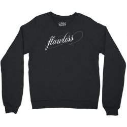 Flawless Crewneck Sweatshirt | Artistshot