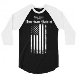 Free Since 1776 - American Patriot 3/4 Sleeve Shirt | Artistshot