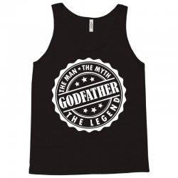 Godfather The Man The Myth The Legend Tank Top | Artistshot