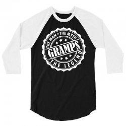 Gramps The Man The Myth The Legend 3/4 Sleeve Shirt   Artistshot