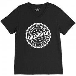 Granddad The Man The Myth The Legend V-Neck Tee   Artistshot