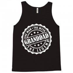 Granddad The Man The Myth The Legend Tank Top   Artistshot