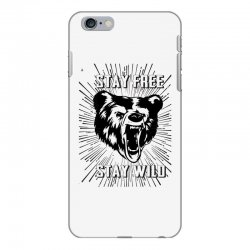 Stay Free Stay Wild iPhone 6 Plus/6s Plus Case | Artistshot