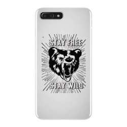 Stay Free Stay Wild iPhone 7 Plus Case | Artistshot