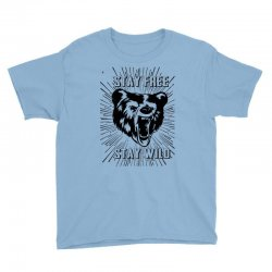 Stay Free Stay Wild Youth Tee | Artistshot